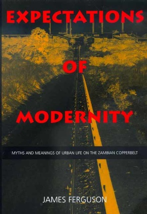 Expectations of Modernity by James Ferguson