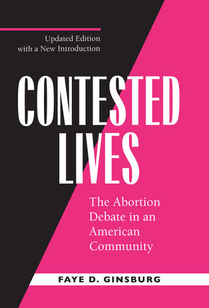 Contested Lives by Faye D. Ginsburg