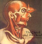 The Quick and the Dead by Deanna Petherbridge, Ludmilla Jordanova