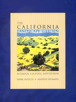 The California Landscape Garden by Mark Francis, Andreas Reimann