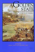 A Golden State by James J. Rawls, Richard J. Orsi