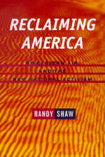 Reclaiming America by Randy Shaw
