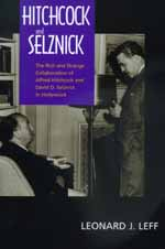 Hitchcock and Selznick by Leonard J. Leff