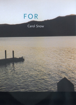 For by Carol Snow