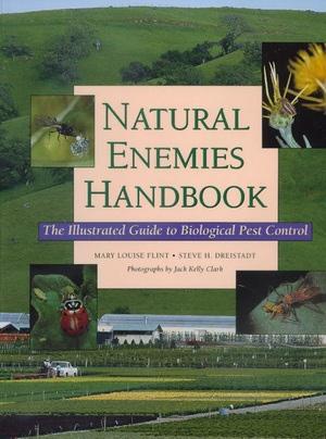 Natural Enemies Handbook by Mary Louise Flint, Steve H. Driestadt