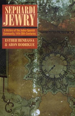 Sephardi Jewry by Esther Benbassa, Aron Rodrigue