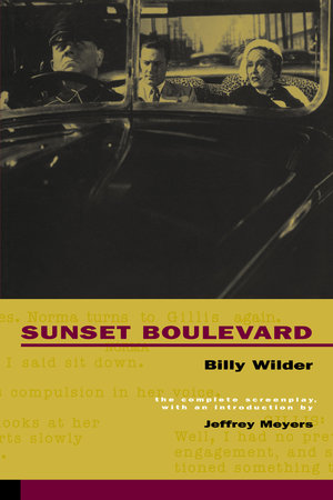 Sunset Boulevard by Billy Wilder