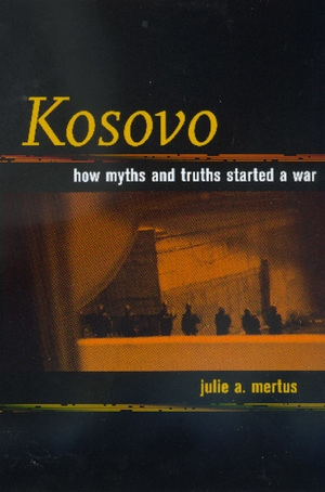 Kosovo by Julie A. Mertus