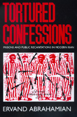 Tortured Confessions by Ervand Abrahamian
