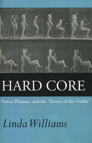 Hard Core by Linda Williams