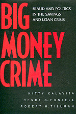 Big Money Crime by Kitty Calavita, Henry N. Pontell, Robert Tillman