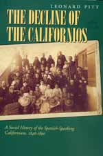 Decline of the Californios by Leonard Pitt