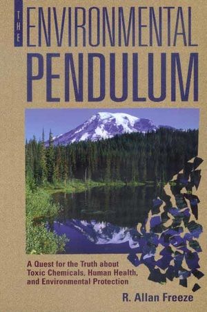 The Environmental Pendulum by R. Allan Freeze