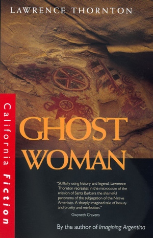 Ghost Woman by Lawrence Thornton