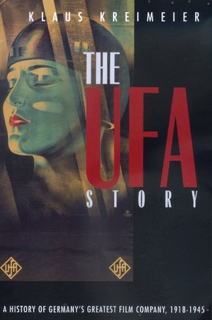 The Ufa Story by Klaus Kreimeier
