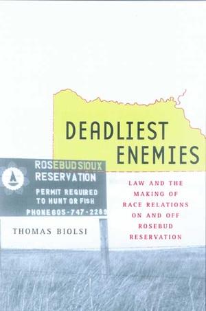Deadliest Enemies by Thomas Biolsi