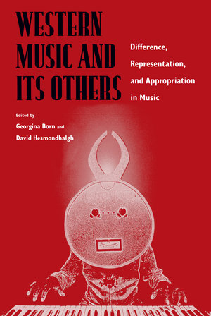 Western Music and Its Others by Georgina Born, David Hesmondhalgh