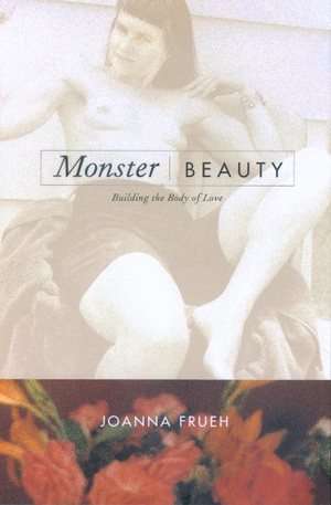 Monster/Beauty by Joanna Frueh