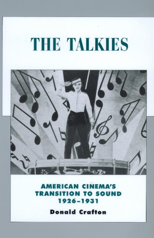 The Talkies by Donald Crafton
