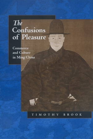 The Confusions of Pleasure by Timothy Brook