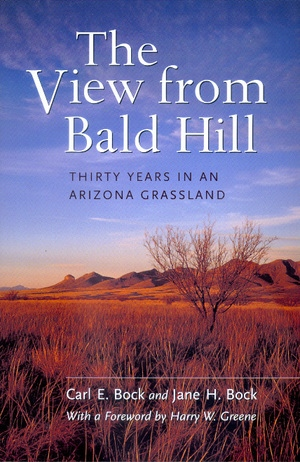 The View from Bald Hill by Carl E. Bock, Jane H. Bock