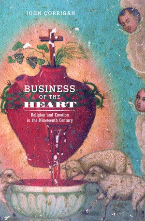 Business of the Heart by John Corrigan