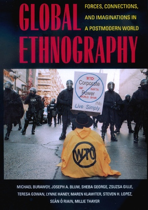 Global Ethnography by Michael Burawoy, Joseph A. Blum, Sheba George