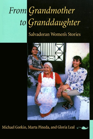 From Grandmother to Granddaughter by Michael Gorkin, Marta Pineda, Gloria Leal