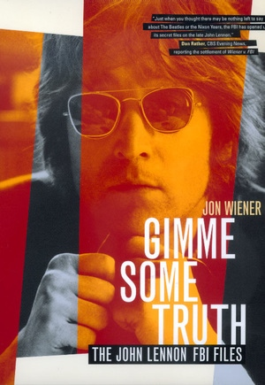 Gimme Some Truth By Jon Wiener Paperback University Of California Press
