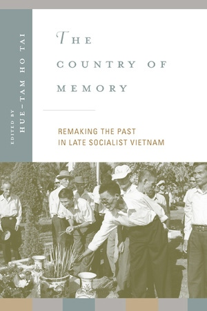 The Country of Memory by Hue-Tam Ho Tai