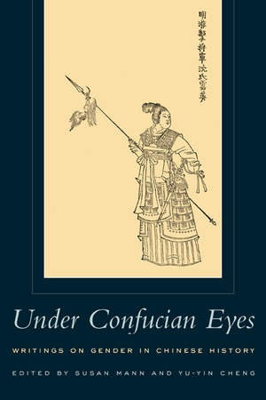 Under Confucian Eyes by Susan Mann, Yu-Yin Cheng