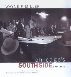 Chicago's South Side, 1946-1948 by Wayne F. Miller