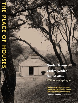 The Place of Houses by Charles Moore, Gerald Allen, Donlyn Lyndon