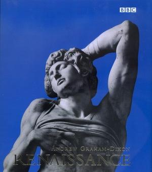Renaissance by Andrew Graham-Dixon