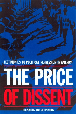 The Price of Dissent by Bud Schultz