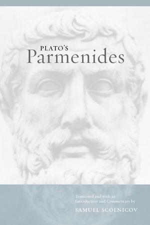 Plato's Parmenides by Samuel Scolnicov