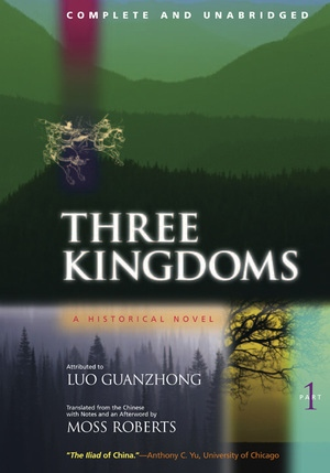 Three Kingdoms, A Historical Novel by Guanzhong Luo