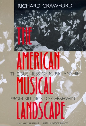 The American Musical Landscape by Richard Crawford