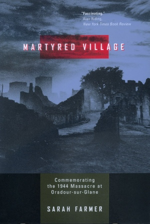 Martyred Village by Sarah Farmer
