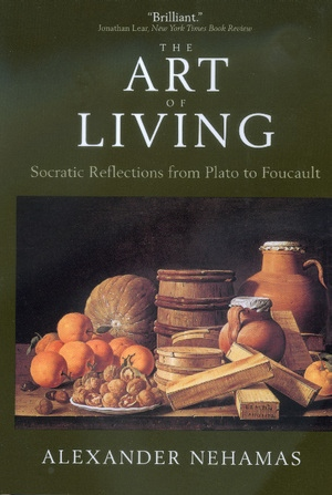 The Art of Living by Alexander Nehamas