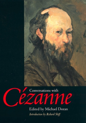 Conversations with Cezanne by Michael Doran