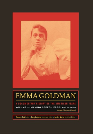 Emma Goldman: A Documentary History of the American Years, Volume Two by Emma Goldman, Candace Falk, Barry Pateman