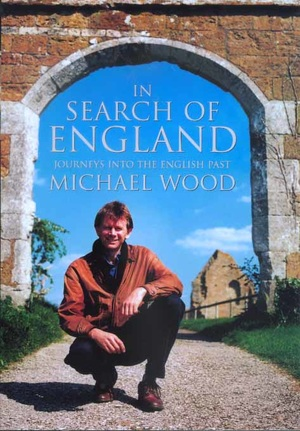 In Search of England by Michael Wood