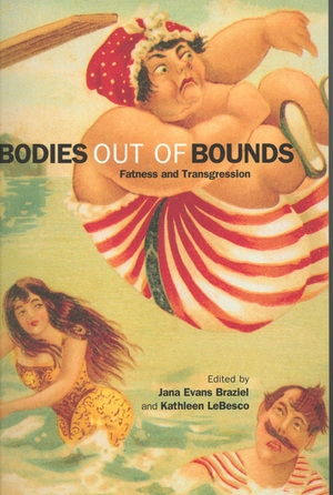 Bodies out of Bounds by Jana Evans Braziel, Kathleen LeBesco