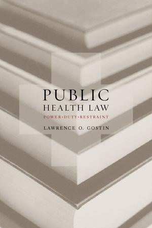 Public Health Law by Lawrence O. Gostin