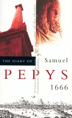 The Diary of Samuel Pepys, Vol. 7 by Samuel Pepys, Robert Latham, William G. Matthews