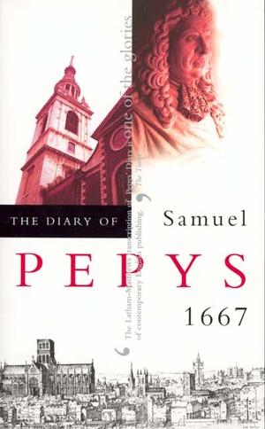 The Diary of Samuel Pepys, Vol. 8 by Samuel Pepys, Robert Latham, William G. Matthews