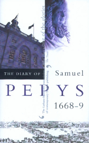 The Diary of Samuel Pepys, Vol. 9 by Samuel Pepys, Robert Latham, William G. Matthews