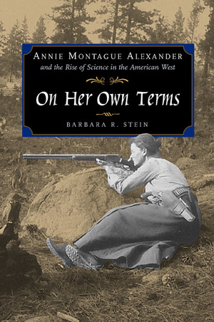 On Her Own Terms by Barbara R. Stein