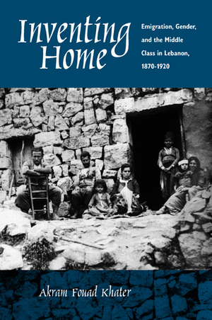 Inventing Home by Akram Fouad Khater